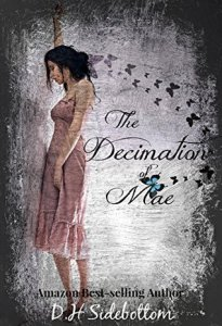 The Decimation of Mae